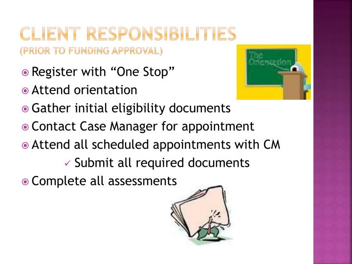 Client Responsibilities