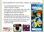 visual platforms and their impact on patronage