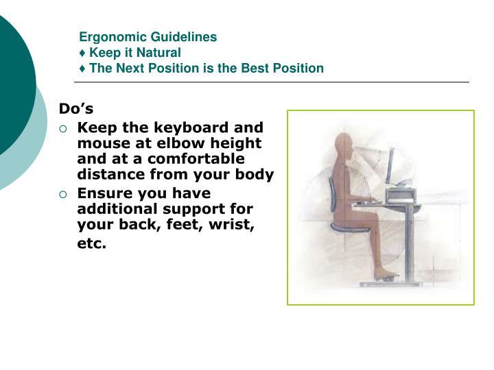 Ergonomic Guidelines