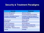 security treatment paradigms