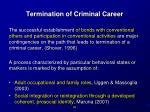 termination of criminal career