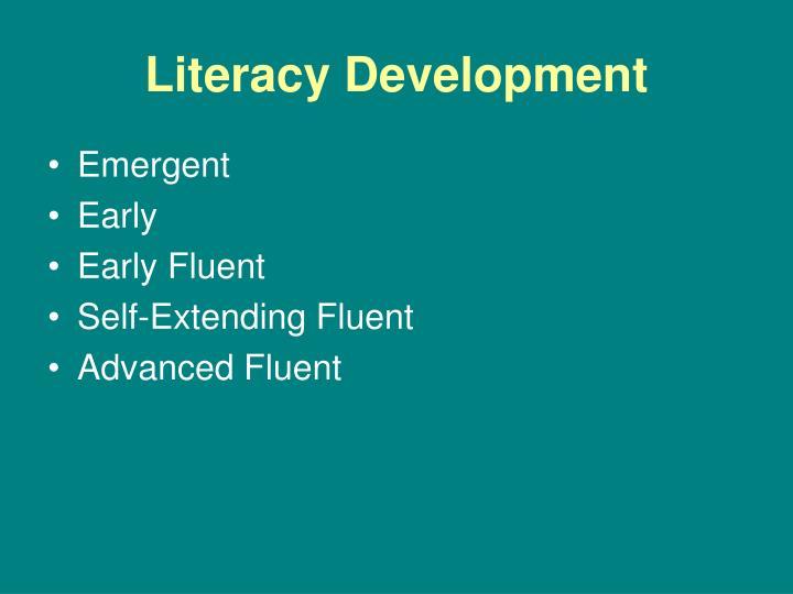 Literacy Development