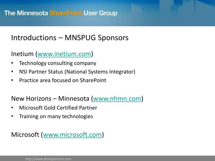 Introductions – MNSPUG Sponsors