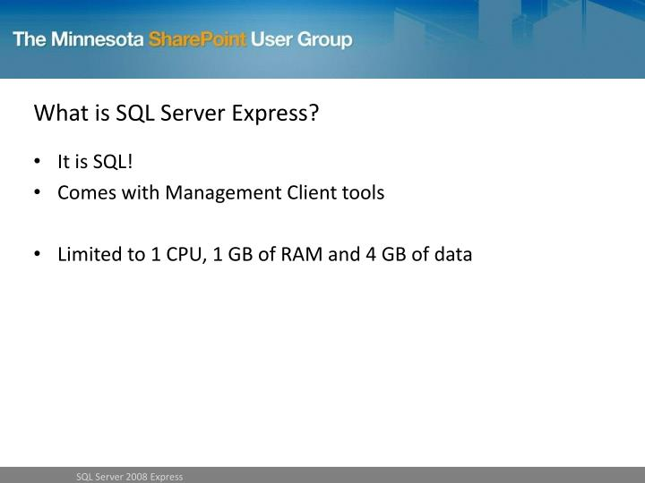 What is SQL Server Express?