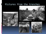 pictures from the trenches