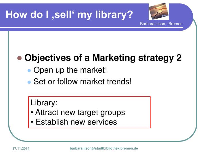 Objectives of a Marketing strategy 2