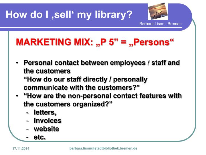 """MARKETING MIX: """"P 5"""" = """"Persons"""""""