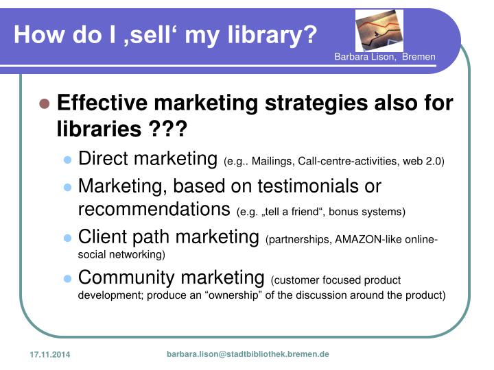 Effective marketing strategies also for libraries ???