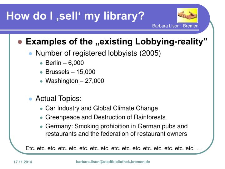 """Examples of the """"existing Lobbying-reality"""""""