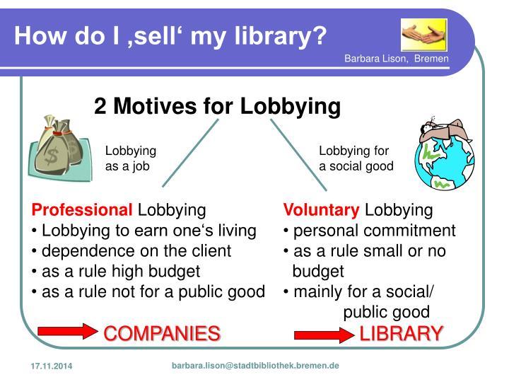 2 Motives for Lobbying