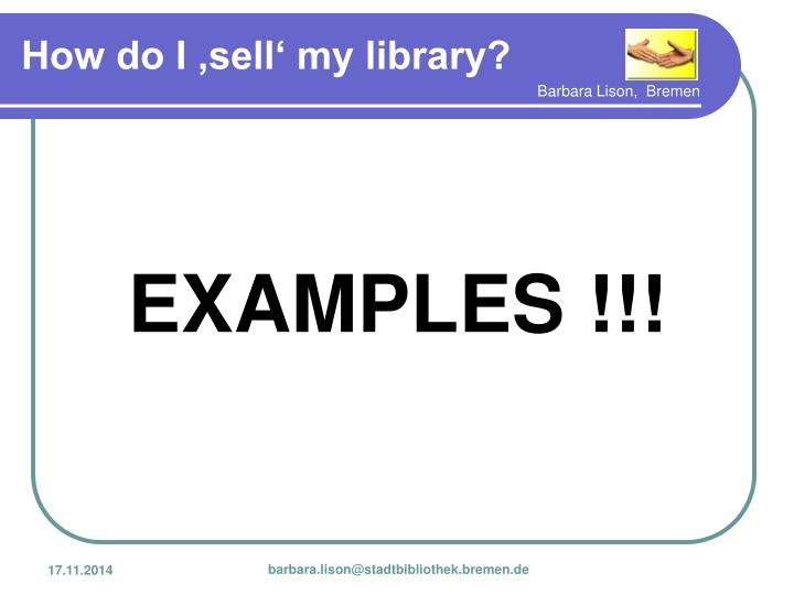 EXAMPLES !!!