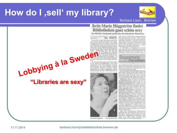 Lobbying à la Sweden
