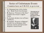 series of unfortunate events countries have an u r g e to go to war