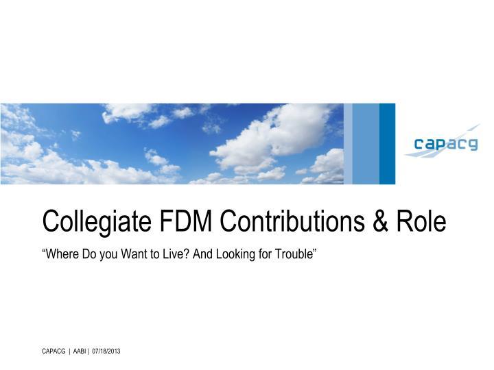 Collegiate fdm contributions role