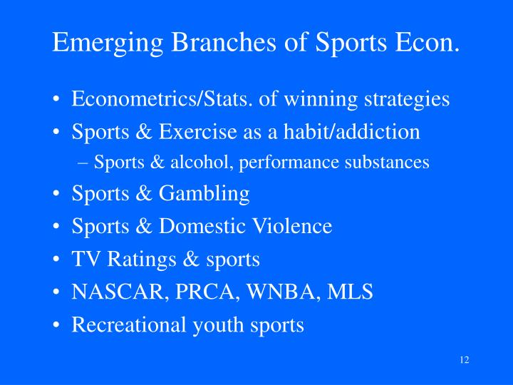Emerging Branches of Sports Econ.