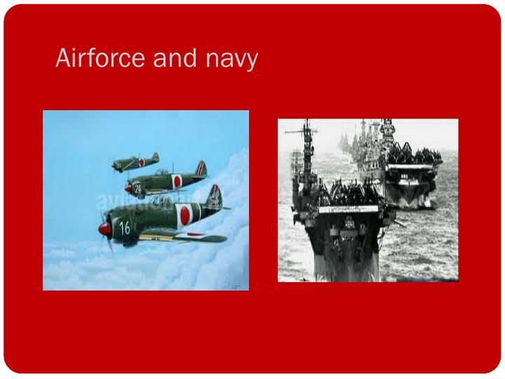 Airforce and navy