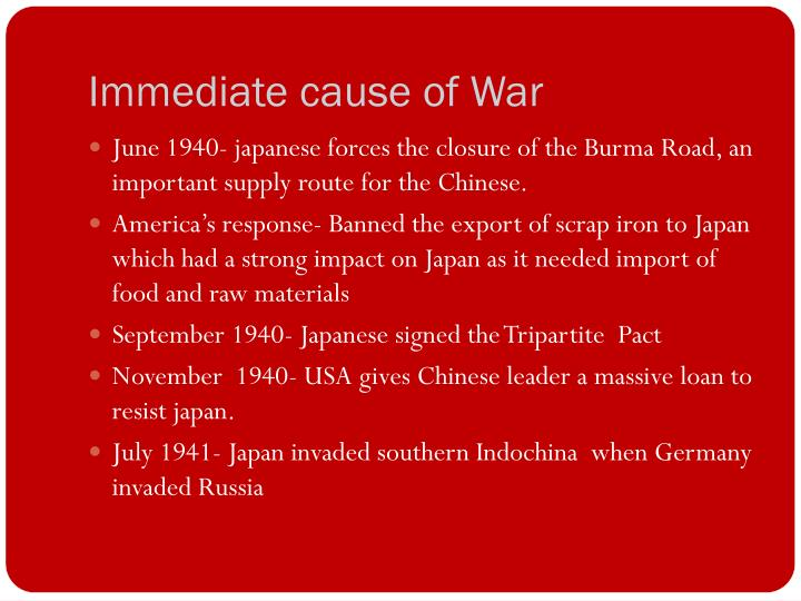 Immediate cause of War