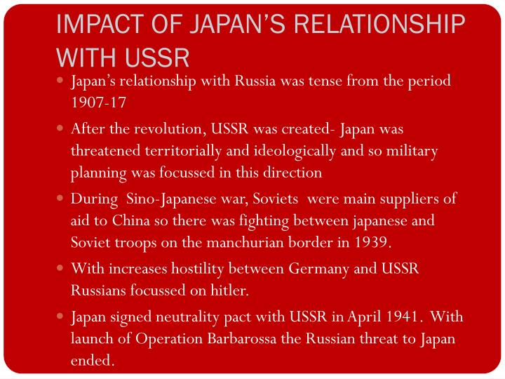 IMPACT OF JAPAN'S RELATIONSHIP  WITH USSR