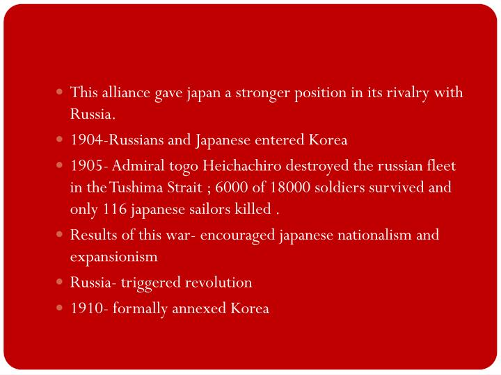 This alliance gave japan a stronger position in its rivalry with Russia.