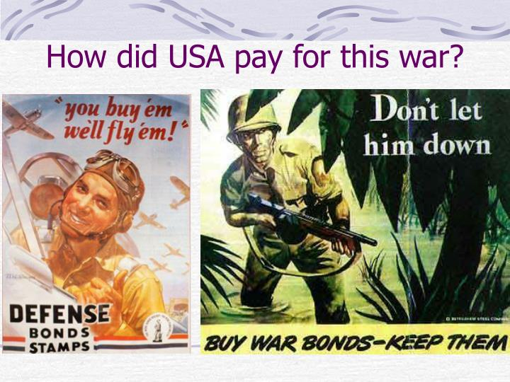 How did USA pay for this war?