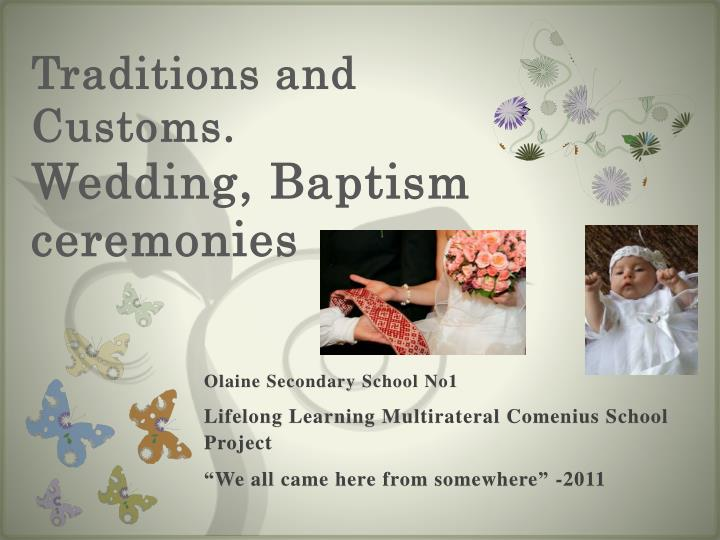 traditions and customs wedding baptism ceremonies n.