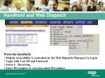 handheld and web dispatch