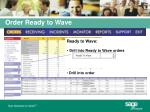 order ready to wave