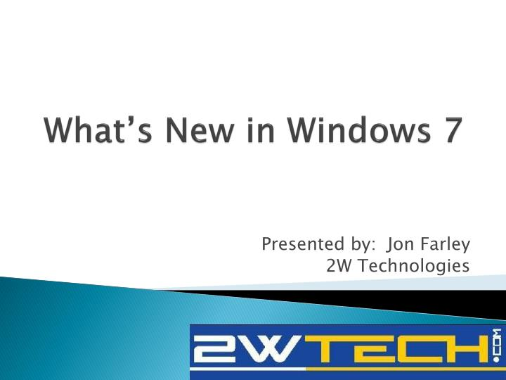 What s new in windows 7