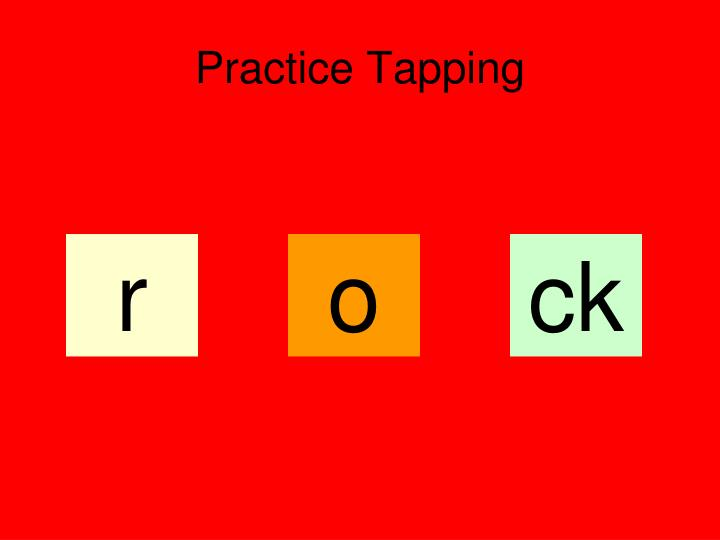Practice Tapping