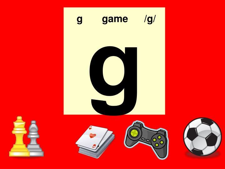 g game/g/