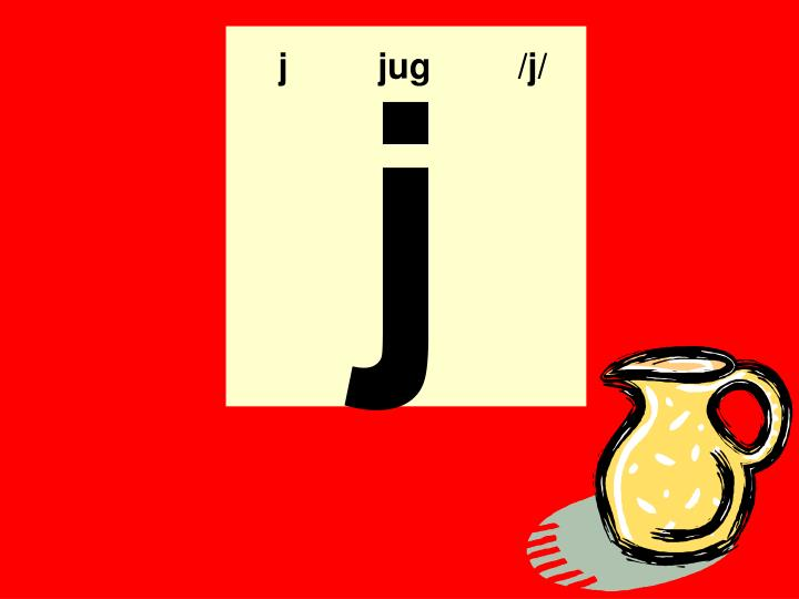 j  jug   /j/