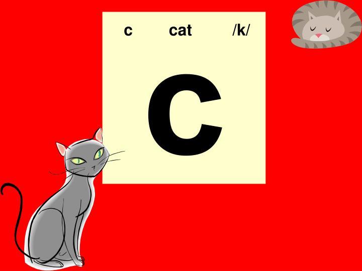 c  cat   /k/