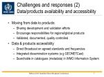 challenges and responses 2 data products availability and accessibility