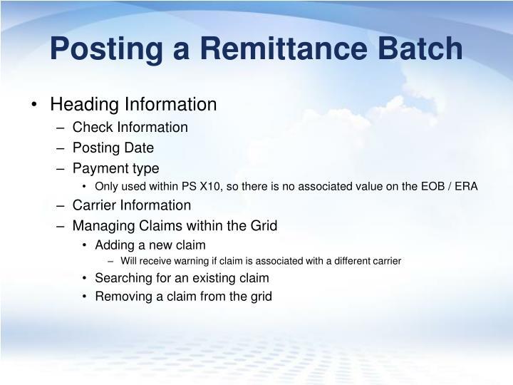Posting a Remittance Batch