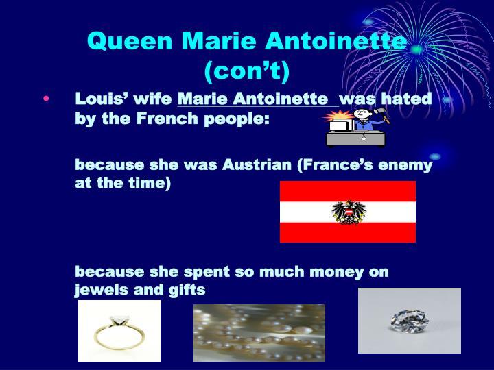 Queen Marie Antoinette (con't)