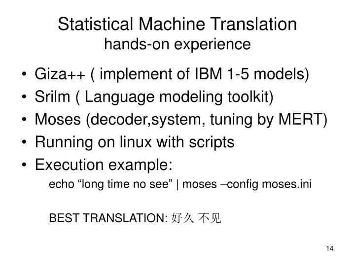 Statistical Machine Translation
