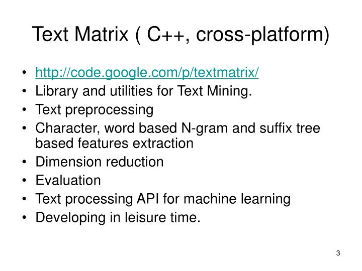 Text matrix c cross platform