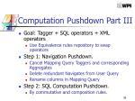 computation pushdown part iii