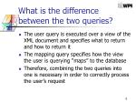what is the difference between the two queries