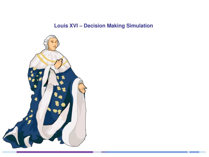 louis xvi decision making simulation n.