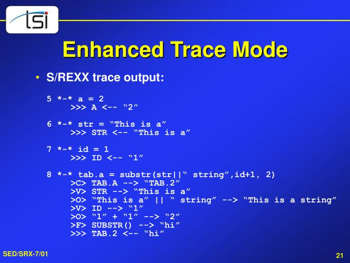 Enhanced Trace Mode