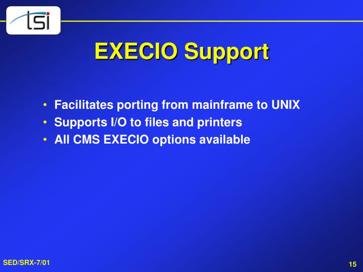 EXECIO Support