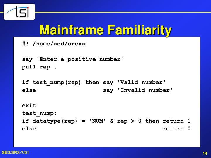 Mainframe Familiarity