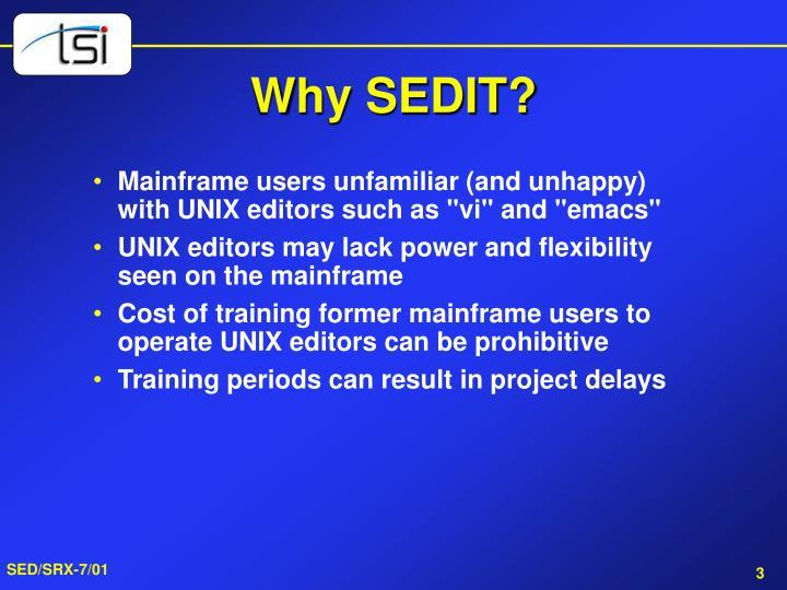 Why sedit