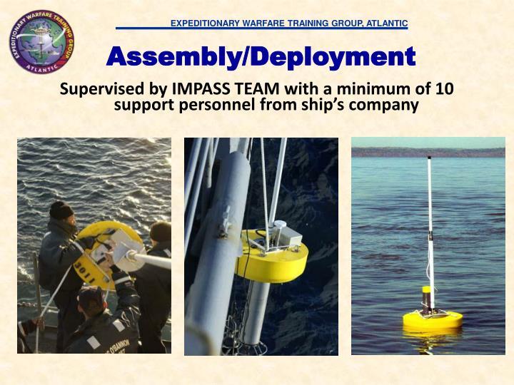 Assembly/Deployment