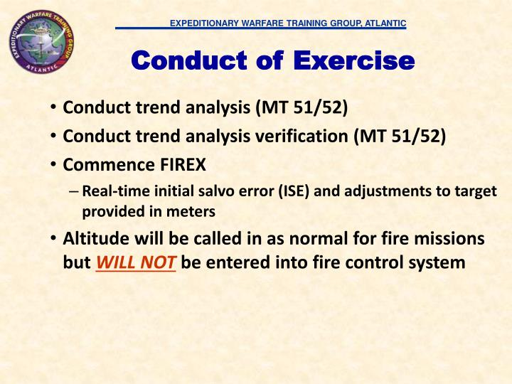 Conduct of Exercise