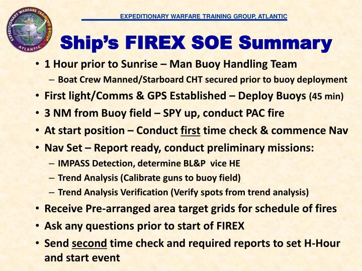 Ship's FIREX SOE Summary