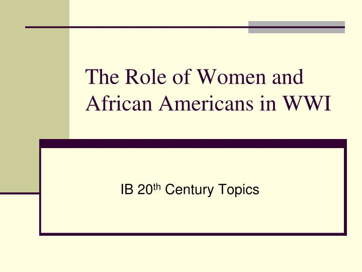 the role of women and african americans in wwi n.