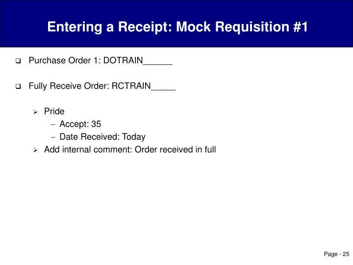Entering a Receipt: Mock Requisition #1