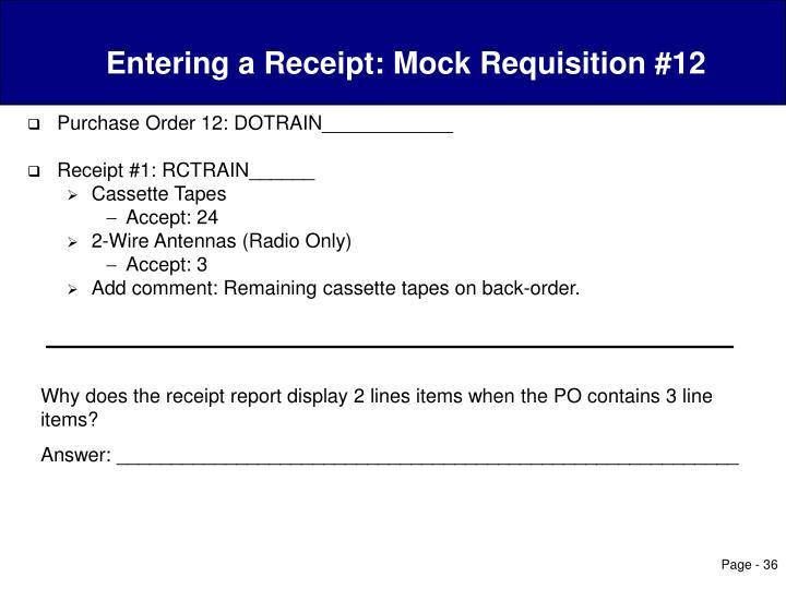 Entering a Receipt: Mock Requisition #12